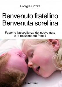Benvenuto fratellino Benvenuta sorellina (Libro)