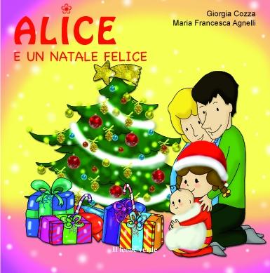 Le Storie di Alice: Alice e un Natale felice